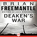 Deaken's War Audiobook by Brian Freemantle Narrated by David Franklin