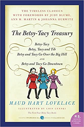 The Betsy-Tacy Treasury: The First Four Betsy-Tacy Books