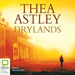 Drylands | Thea Astley