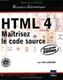 HTML 4 : Matrisez le code source