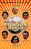 Children of Albion Rovers (Rebel Inc. Classics) (0862417317) by Welsh, Irvine