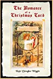 The Romance of a Christmas Card (Timeless Classic Books)