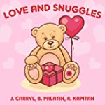 Love and Snuggles: Three Illustrated...