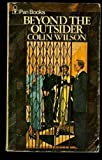 Beyond the Outsider (0881847046) by Colin Wilson