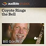 Coyote Rings the Bell: A Mexican Folktale | Bill Gordh