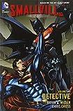 Smallville Season 11 Vol. 2: Detective (Smallville Season Eleven)