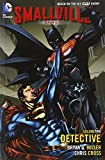 img - for Smallville Season 11 Vol. 2: Detective book / textbook / text book
