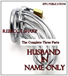 Husband in Name Only - The Complete T...