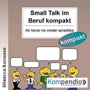 Small Talk im Beruf kompakt Hörbuch
