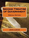 Second Treatise of Government: Special Edition