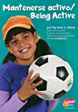 img - for Mantenerse Activo/Being Active (Pebble Plus) (Spanish Edition) book / textbook / text book