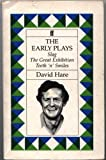 The Early Plays: Slag, the Great Exhibition, Teeth 'N' Smiles (0571162207) by Hare, David