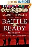 Battle Ready: Memoir of a SEAL Warrior Medic