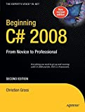 img - for Beginning C# 2008: From Novice to Professional (Books for Professionals by Professionals) book / textbook / text book