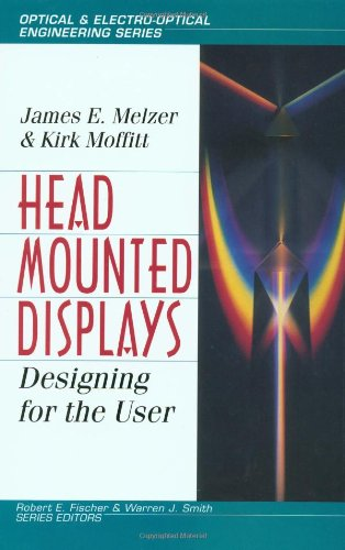 Head-Mounted Displays: Designing for the User