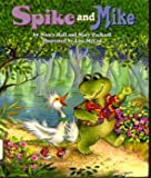 Spike and Mike (A Better world)