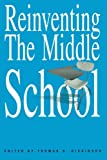img - for Reinventing the Middle School (Transforming Teaching) book / textbook / text book