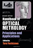 img - for Handbook of Optical Metrology: Principles and Applications, Second Edition book / textbook / text book
