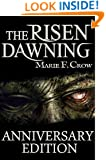 The Risen: Dawning, Anniversary Edition: A Zombie Apocalypse Story of Survival (Book 1)