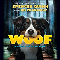 Woof (       UNABRIDGED) by Spencer Quinn Narrated by James Frangione