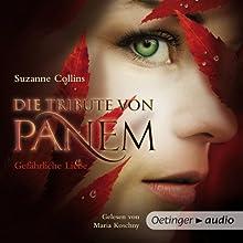 Gefährliche Liebe (Die Tribute von Panem 2) (       ungekürzt) von Suzanne Collins Gesprochen von: Maria Koschny
