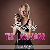 Singing the Last Song (The Louis Saga) | Jane B. Night