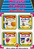 Mi Casita de Libros del Abecedario (Spanish Edition)