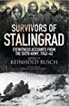 Survivors of Stalingrad: Eyewitness A...