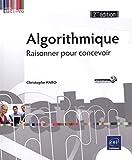 Algorithmique - Raisonner pour concevoir (2ième édition)