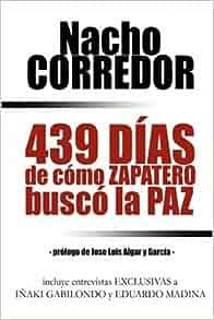 439 Dias: Nacho Corredor Sol: 9781409203575: Amazon.com: Books