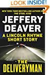 The Deliveryman: A Lincoln Rhyme Shor...