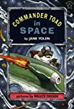 Commander Toad in Space (0698113551) by Yolen, Jane