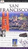 San Francisco (Eyewitness Travel Guides)