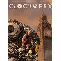 Clockwerx, Tome 1 : Genèse