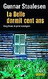 La Belle dormit cent ans : Une enquête de Varg Veum, le privé norvégien par Staalesen