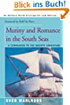 Mutiny and Romance in the South Seas:...