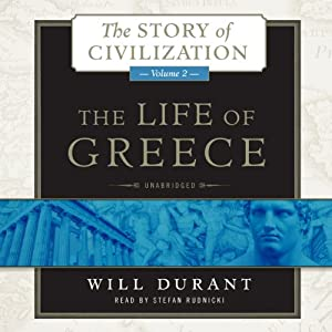 The Life of Greece: The Story of Civilization, Volume 2 | [Will Durant]