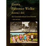 Gmina Pietrowice Wielkie: Wczoraj I Dzis