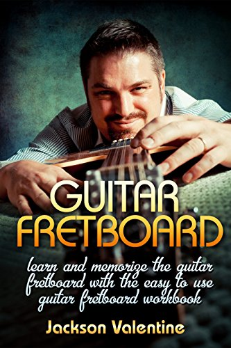 Guitar Theory: Guitar Fretboard With SIX Bonus books Included:  Learn And Memorize The Guitar Fretboard With The Easy To Use Guitar Fretboard Workbook … Guitar lesson, Guitar world, Guitar tab)