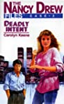 Deadly Intent (Nancy Drew Files)