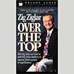 Over the Top | Zig Ziglar