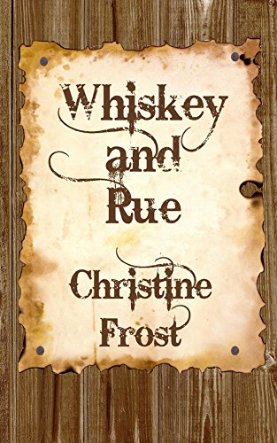 Free Kindle Book : Whiskey and Rue