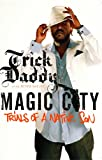 img - for Magic City: Trials of a Native Son book / textbook / text book
