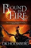 Bound by Fire (The Cloud Warrior Saga Book 2)