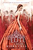 Kiera Cass The Elite (Selection - Trilogy)