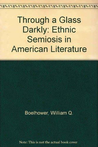 Through a Glass Darkly: Ethnic Semiosis in American Literature