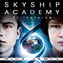 Strikeforce: Skyship Academy, Book 3 (       UNABRIDGED) by Nick James Narrated by Jeffrey Kafer