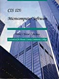 img - for CIS: 125 Microcomputer Software (Word / Excel / Access) (Customized for Passaic County Community College) book / textbook / text book