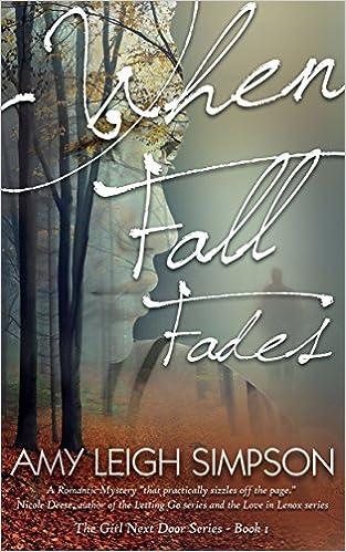 When Fall Fades (The Girl Next Door Series Book 1)