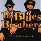 "Live on New Year's Evevon ""The Blues Brothers"""